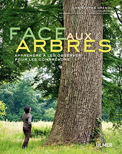 9782841384051: Face aux arbres : Apprendre à les observer pour les comprendre