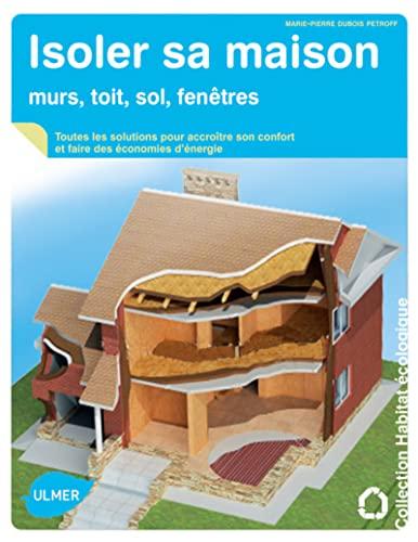 Isoler sa maison: Dubois Petroff, Marie-Pierre
