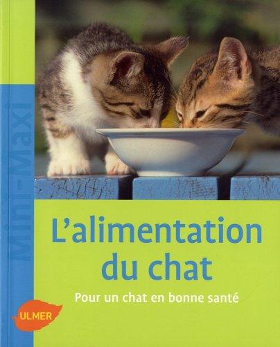 Alimentation du chat (L'): Laukner, Anna