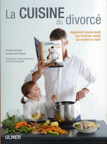 La cuisine du divorcé: Isambert, Antoine