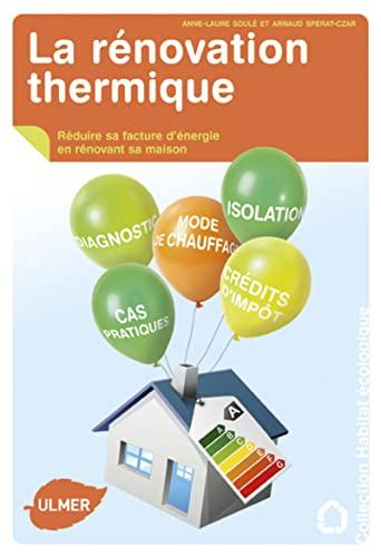 Rénovation thermique (La): Soul�, Anne-Laure