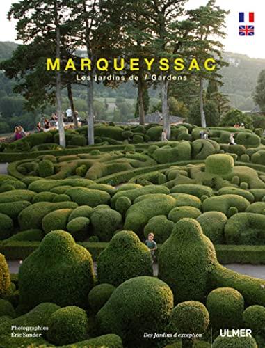 Marqueyssac: les jardins suspendus [edition bilingue]: Sander, Eric