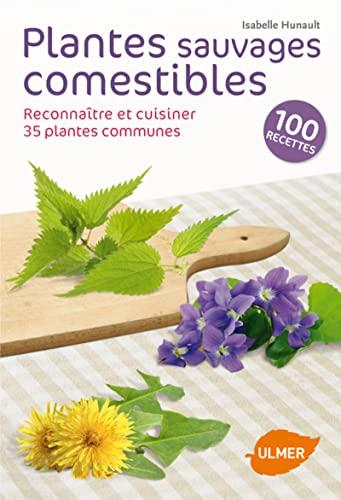 Plantes sauvages comestibles abebooks - Cuisine plantes sauvages comestibles ...