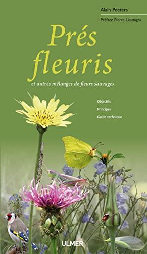 9782841384747: Prés fleuris et autres mélanges de fleurs sauvages
