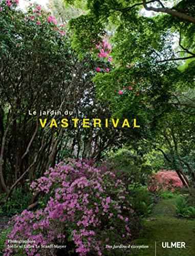 Jardin du Vasterival (Le) [edition bilingue]: Le Scanff-Mayer, Joëlle