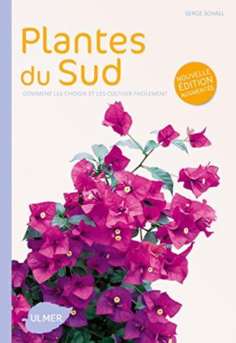 Plantes du Sud [nouvelle édition]: Schall, Serge