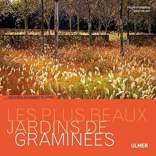 Plus beaux jardins de graminées (Les): Perdereau, Philippe