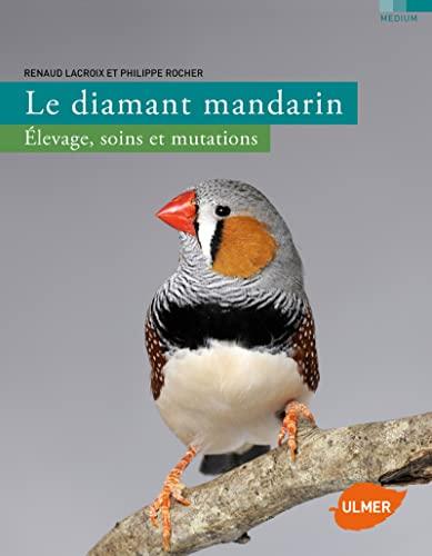 Diamant mandarin (Le): Lacroix, Renaud