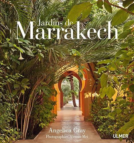 Jardins de Marrakech: Angelica Gray