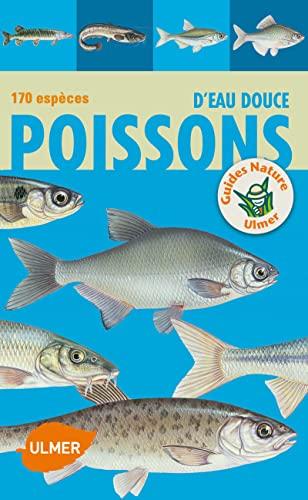 9782841386161: Poissons d'eau douce : 170 espèces