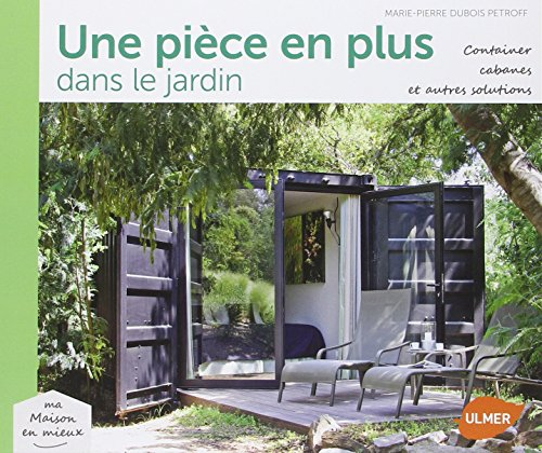 Une pièce en plus dans le jardin: Dubois Petroff, Marie-Pierre