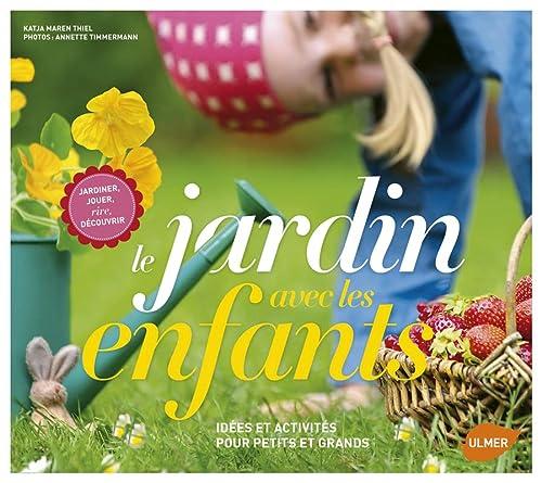 Jardin avec les enfants (Le): Maren Thiel, Katja