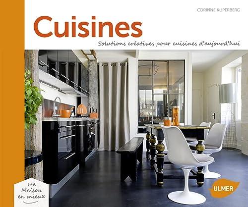 9782841387250: Cuisines. solutions creatives pour cuisines d'aujourd'hui (Ma maison en mieux)