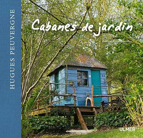 Cabanes de jardin: Peuvergne, Hugues