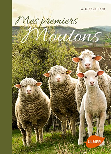 Mes premiers moutons: Gomringer, Anne-Kathrin