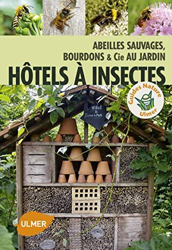 9782841387540: Hôtel à insectes