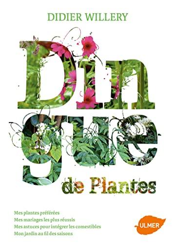 Dingue de plantes: Willery, Didier