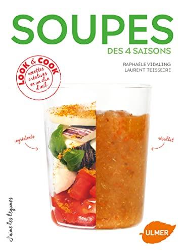 Soupes des 4 saisons: Vidaling, Raphaële