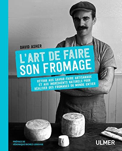 9782841389094: L'art de faire son fromage