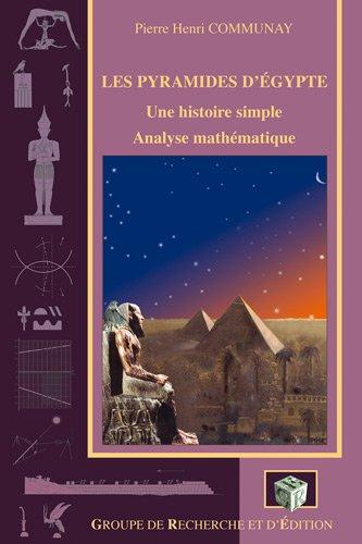 9782841390373: Les pyramides d'Egypte : Une histoire simple : analyse mathématique