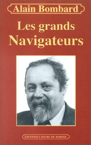 9782841411283: Les Grands Navigateurs