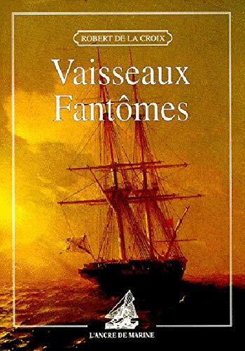 9782841411306: Vaisseaux fantomes