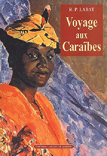 9782841411610: Voyage aux Caraïbes