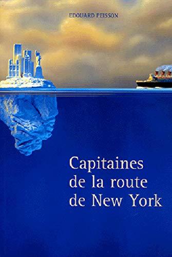 9782841411979: Capitaines de la Route de New-York
