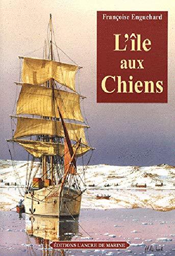 9782841412297: L'Ile aux Chiens (French Edition)