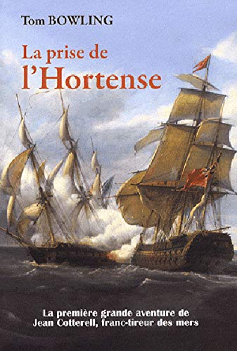 9782841412303: La prise de l'Hortense