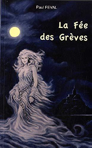 La Fée des grèves (French Edition)