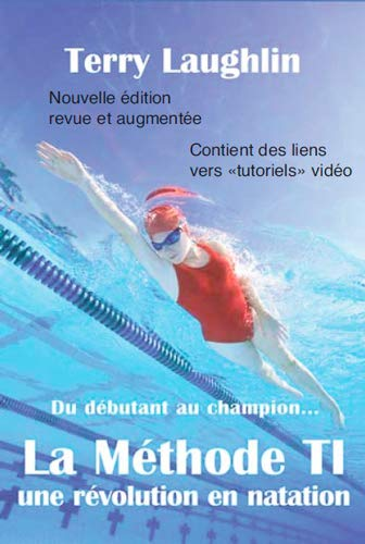 METHODE T 1 UNE REVOLUTION EN NATATION: LAUGHLIN TERRY