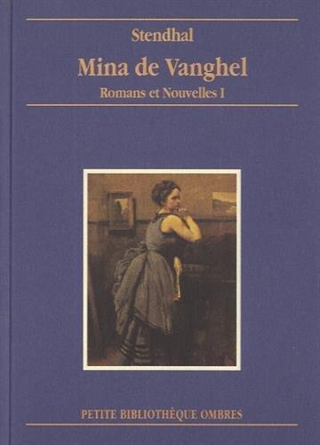 9782841420056: Mina de Vanghel: Romans et nouvelles I (Petite bibliothèque Ombres) (French Edition)