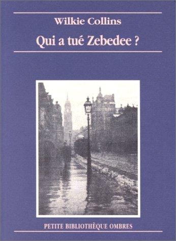 9782841420100: qui a tué Zébédée?