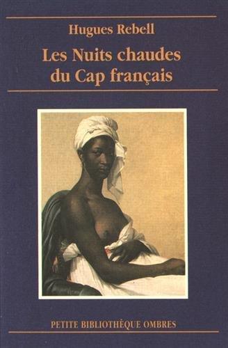 9782841420391: Les Nuits chaudes du cap fran�ais