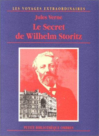 9782841420421: Le Secret de Wilhelm Storitz