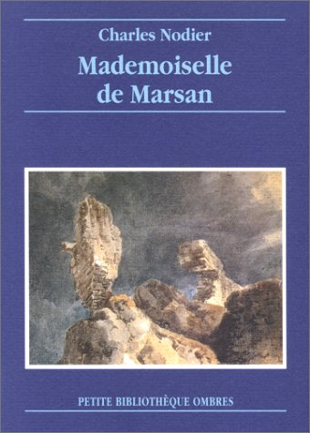 9782841420476: Mademoiselle de Marsan (Petite Bibliotheque)