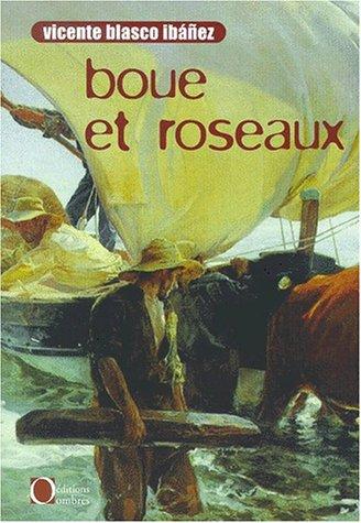 9782841421343: Boue et roseaux (French Edition)