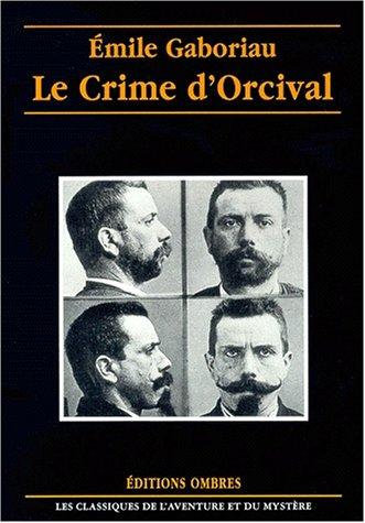 9782841421381: Le crime d'orcival