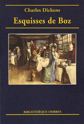 9782841421602: Esquisses de Boz (French Edition)