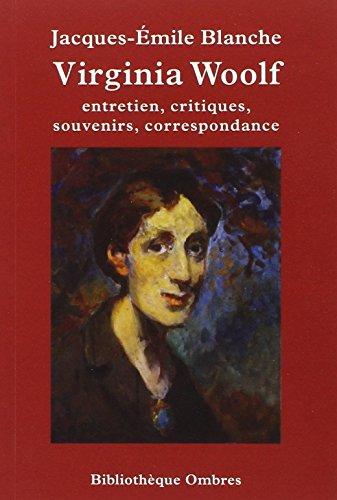 Viginia Woolf: Blanche, Jacques-Émile