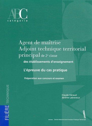 9782841433483: Agent de ma�trise - Adjoint technique territorial principal de 2e classe des �tablissements d'enseignement : L'�preuve du cas pratique