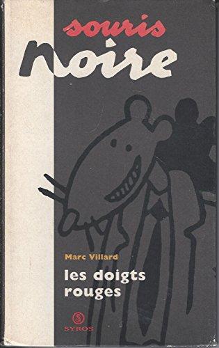 9782841460328: LES DOIGTS ROUGES (Souris noire)