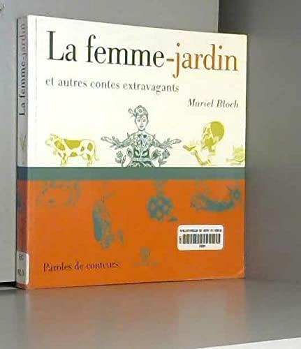 9782841460571: La femme-jardin et autres contes extravagants