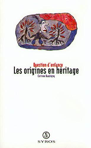 9782841460779: Les origines en heritage (Collection