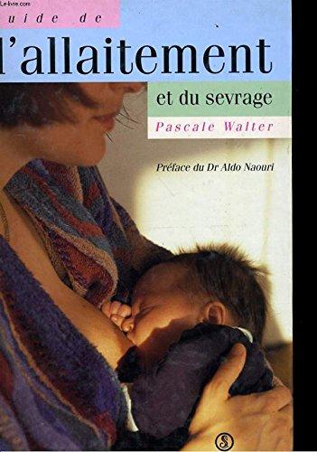 9782841461608: Guide de l'allaitement et du sevrage