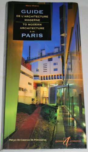 9782841462278: Guide de l'architecture moderne à Paris (Guides de paris)