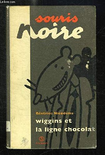 9782841462346: Wiggins et la ligne chocolat