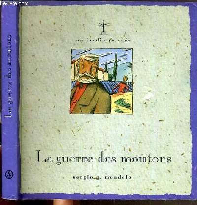 La Guerre des moutons (Un jardin se cree) (French Edition): Mondelo, Sergio G.