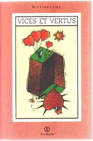 9782841463633: Dictionnaire des vices et vertus (French Edition)